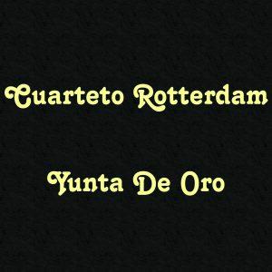 Cuarteto Rotterdam: Yunta De Oro