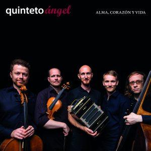 Quinteto Ángel - Alma, Corazón Y Vida