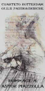 Cuarteto Rotterdam: Hommage a Astor Piazzolla