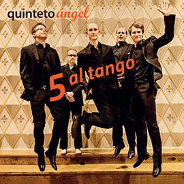 Quinteto Ángel - 5 Al Tango