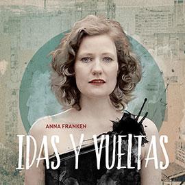 AnnA Franken - Idas y Vueltas